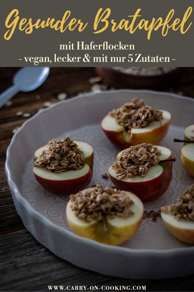 Pinterest Pin Gefüllter Bratapfel mit Haferflocken: Ausgewogen, saisonal, vegan & weihnachtlich lecker