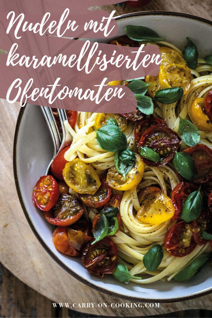 Gleich auf deine Pinterest-Pinwand pinnen: Rezept für Nudeln mit karamellisierten Ofentomaten (vegan)
