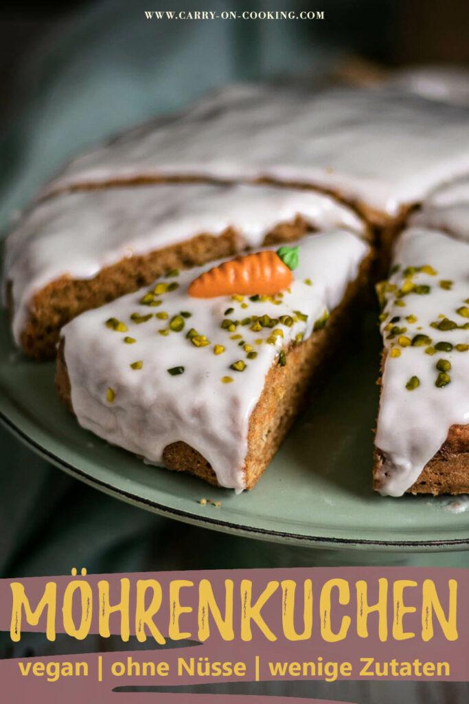 Gleich auf deinem Pinterest-Board merken: Rezept für veganen Möhrenkuchen ohne Nüsse
